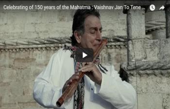 Celebrating 150 years of the Mahatma:  An instrumental rendition of Mahatma Gandhi's favourite bhajan 'Vaishnav Jan To Tene Kahiye Je' by the famous Portuguese flutist Rão Kyao